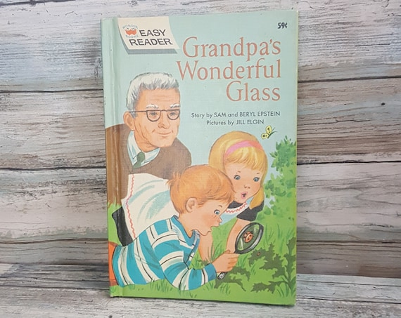 Easy Reader Grandpa's Wonderful Glass, Sam and Beryl Epstein, 1962 Wonder Books, vintage children's book,Wonder Books Easy Reader,Jill Elgin