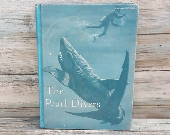 Vintage 1967 textbook The Pearl Divers, California State Series textbook, The Pearl Divers educational book from the 1960's, California