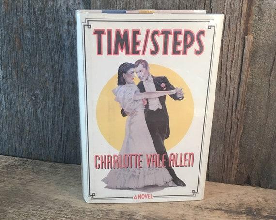 Time Steps by Charlotte Vale Allen, vintage hardback book, vintage novel, vintage hardback novel, Charlotte Vale Allen novel, book worm gift