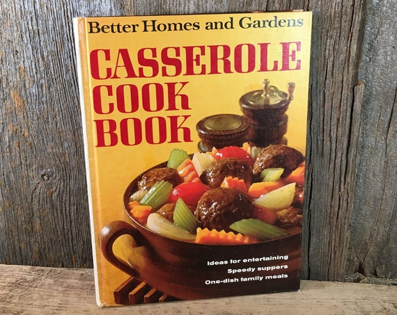 Vintage Better Homes and Garden Casserole cook book copyright 1968 , Better Homes ad Garden Cook Book, Casserole recipes, 1960's cook book