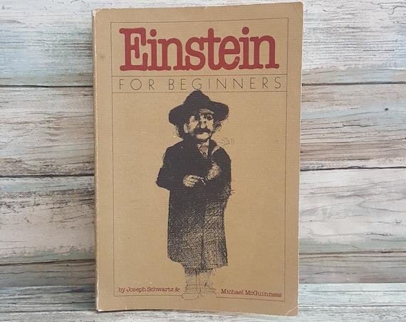 Einstein for Beginners 1979, Fun Einstein book, Einstein for beginners by Joe Schwartz, learning about Albert Einstein