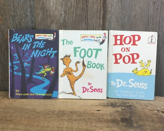 Bright and Early books, 1960's Dr. Seuss books, Berenstain Seuss books, Bears in the night, the foot book, hop on pop, 1960's Dr Seuss books
