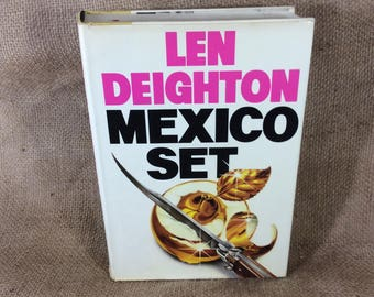 Len Deighton Mexico Set, first edition 1985 Len Deighton book, vintage spy novel, vintage Deighton, vintage kgb novel, novels, bookworm gift