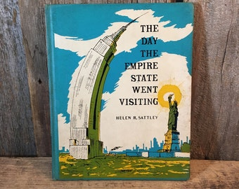The Day The Empire State Went Visiting, vintage childrens story, vintage childrens book, childrens book, Helen R. Sattley, Empire State