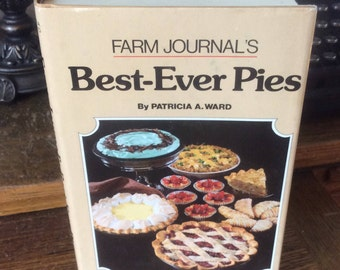 Farm Journals Best Ever Pies by Patricia Ward, 400 best ever dessert main dish pies, 1981 vintage Farm Journals pies, Tennessee Peanut pie