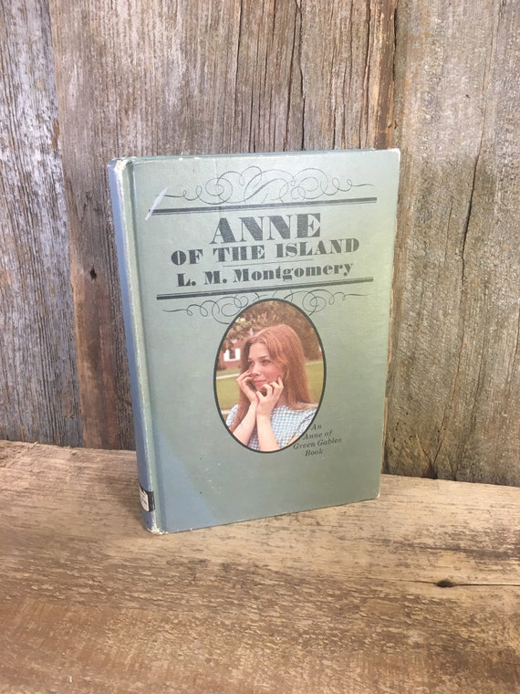 Vintage Anne of the Island by L.M. Montgomery, Anne of Green Gables book copyright 1970 Grosset and Dunlap Edition, vintage book collectors