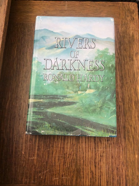 Vintage from 1979 Rivers of Darkness by Ronald Hardy, Mozambique history fiction, vintage hardcover with dustjacket Rivers of Darkness
