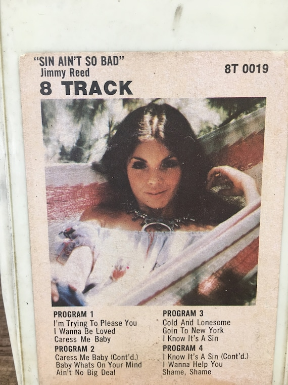 Jimmy Reed Sin Ain't So Bad, vintage 8 track tape, 8 track tape Jimmy Reed, I wanna be loved, Ain't no big deal, vintage music on 8 track
