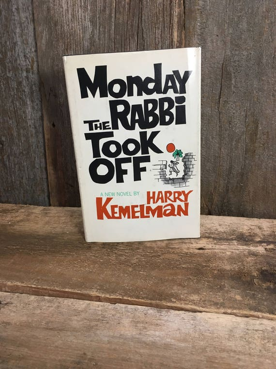 Monday The Rabbi Took Off by Harry Kemelman copyright 1972 Book Club Edition, vintage book collector, Harry Kemelman vintage book