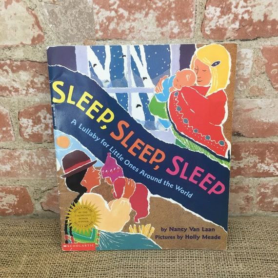 Vintage 1997 Sleep, Sleep, Sleep A lullaby for little ones around the world by Nancy Laan, vintage childrens book, vintage Scholastic book