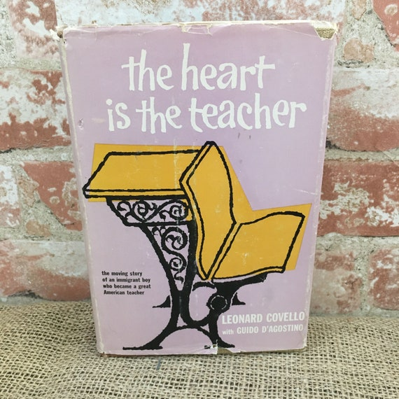 1958 The Heart is the Teacher by Leonard Covello with Guido D' Agostino First Edition, vintage first edition book, Wonderful teacher book