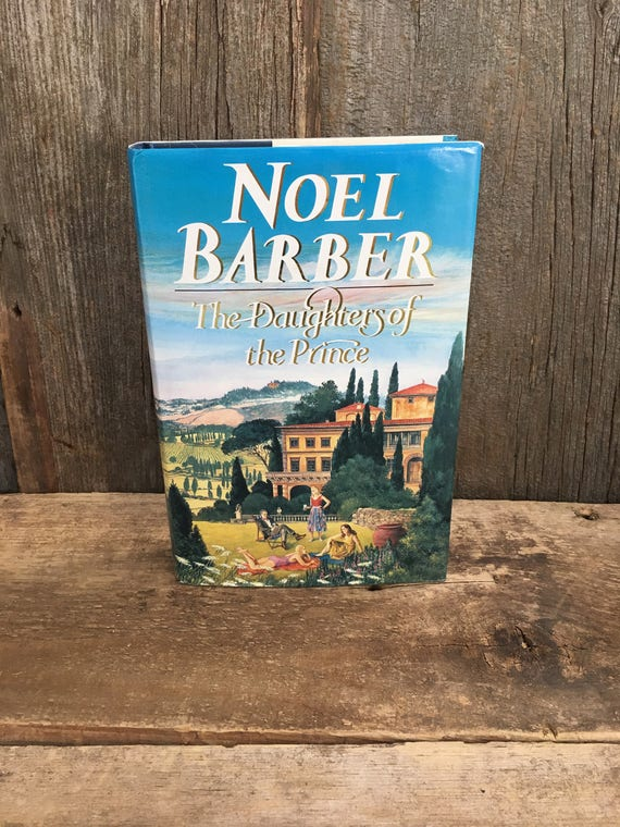 The Daughters of the Prince by Noel Barber from 1989, vintage hardback