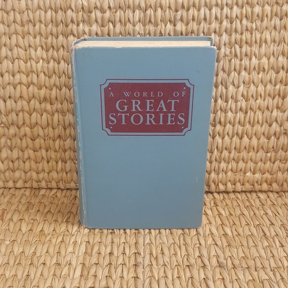 A World of Great Stories copyright 1947, world anthology of twentieth century fiction, 1940's book, blue book decor, vintage books