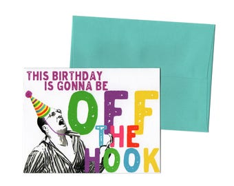 This Birthday Is Gonna Be Off The Hook // Arrested Development // Buster Bluth Birthday Card