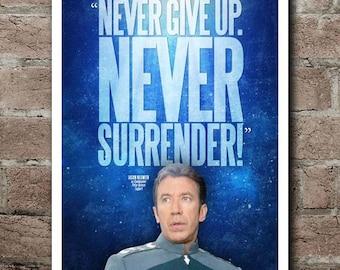 Never Give Up Never Surrender Etsy