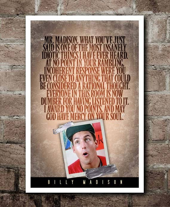 Billy Madison God Have Mercy On Your Soul Quote Poster 12 X18