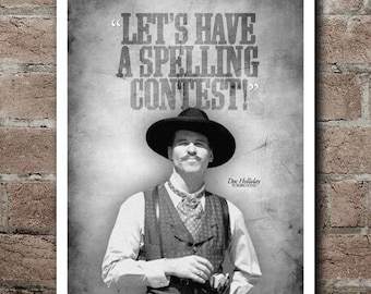 """TOMBSTONE Doc Holliday """"Spelling Contest"""" Quote Poster (12""""x18"""")"""