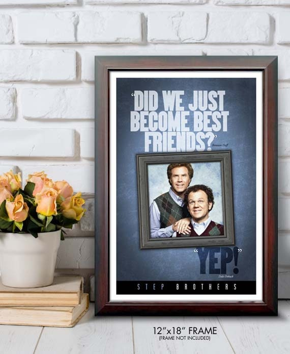 Step Brothers Best Friends Quote Poster Etsy