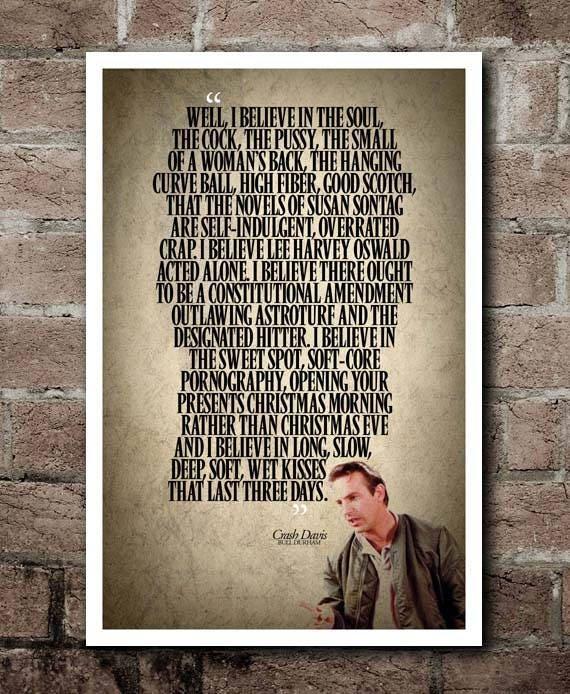 Bull Durham Quotes Magnificent BULL DURHAM Crash Davis I Believe Quote Poster Etsy