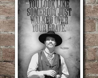 """Tombstone DOC HOLLIDAY """"Walked Over Your Grave"""" Quote Poster (12""""x18"""")"""