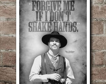 """Tombstone """"SHAKE HANDS"""" Doc Holliday Quote Poster (12""""x18"""")"""
