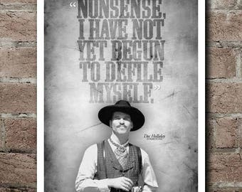 """TOMBSTONE Doc Holliday """"DefileMyself"""" Quote Poster (12""""x18"""")"""