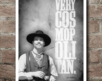 """TOMBSTONE Doc Holliday """"VERY COSMOPOLITAN"""" Quote Poster (12""""x18"""")"""
