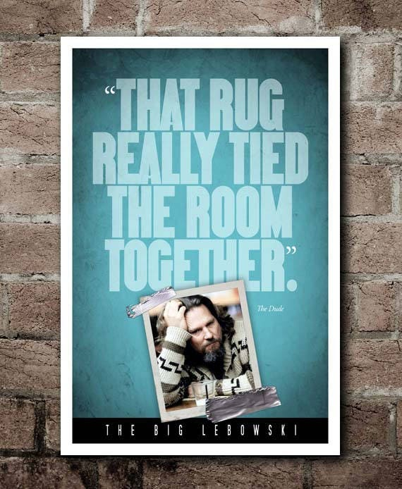 The Big Lewboski Rug Quote Poster