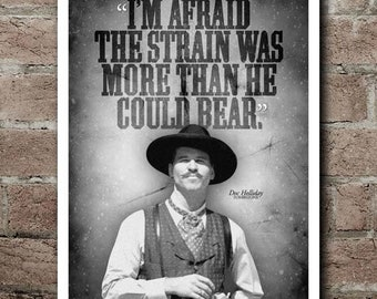 """Tombstone """"Strain"""" Doc Holliday Quote Poster (12""""x18"""")"""