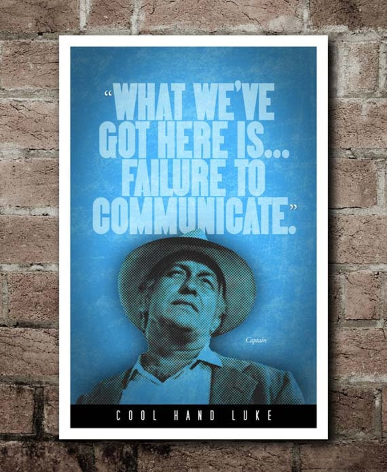 Cool Hand Luke Failure To Communicate Quote Poster Etsy