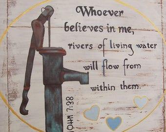 Water Pump Farmhouse Scripture Art - ORIGINAL 10x14 painting on solid oak - Bible verse rustic decor