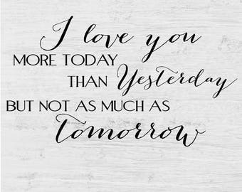 Love You More Today Etsy