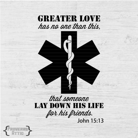 Medic Symbol Greater Love John 1513 Digital Instant Download Etsy