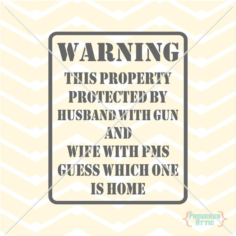 ADVERTENCIA firmar marido pistola esposa PMS vinilo ventana  cec49dfecd7