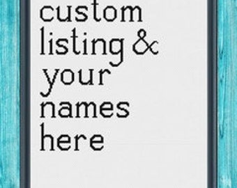 Custom Listing -- Your Names Here