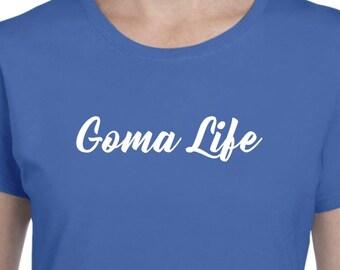 Goma Life-New Goma Shirt Gift for Goma