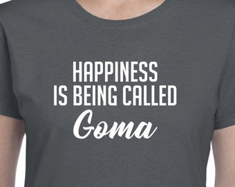 Happiness Is Being Called Goma Shirt Gift