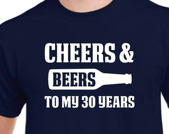 30th Birthday Gift For Him Or Her Cheers To My 30 Years Old Shirt Men Women