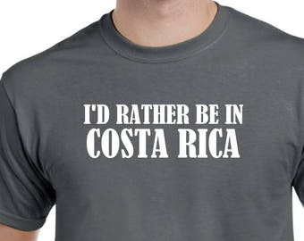 I'd Rather Be in Costa Rica Shirt Native