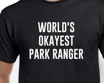Park Ranger Shirt-World's Okayest Park Ranger Gift