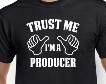 Producer Shirt-Trust Me I'm A Producer T Shirt Producer Gift