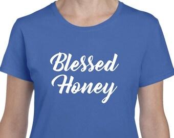 Honey Gift Honey Shirt Blessed Honey Mothers Day Gift