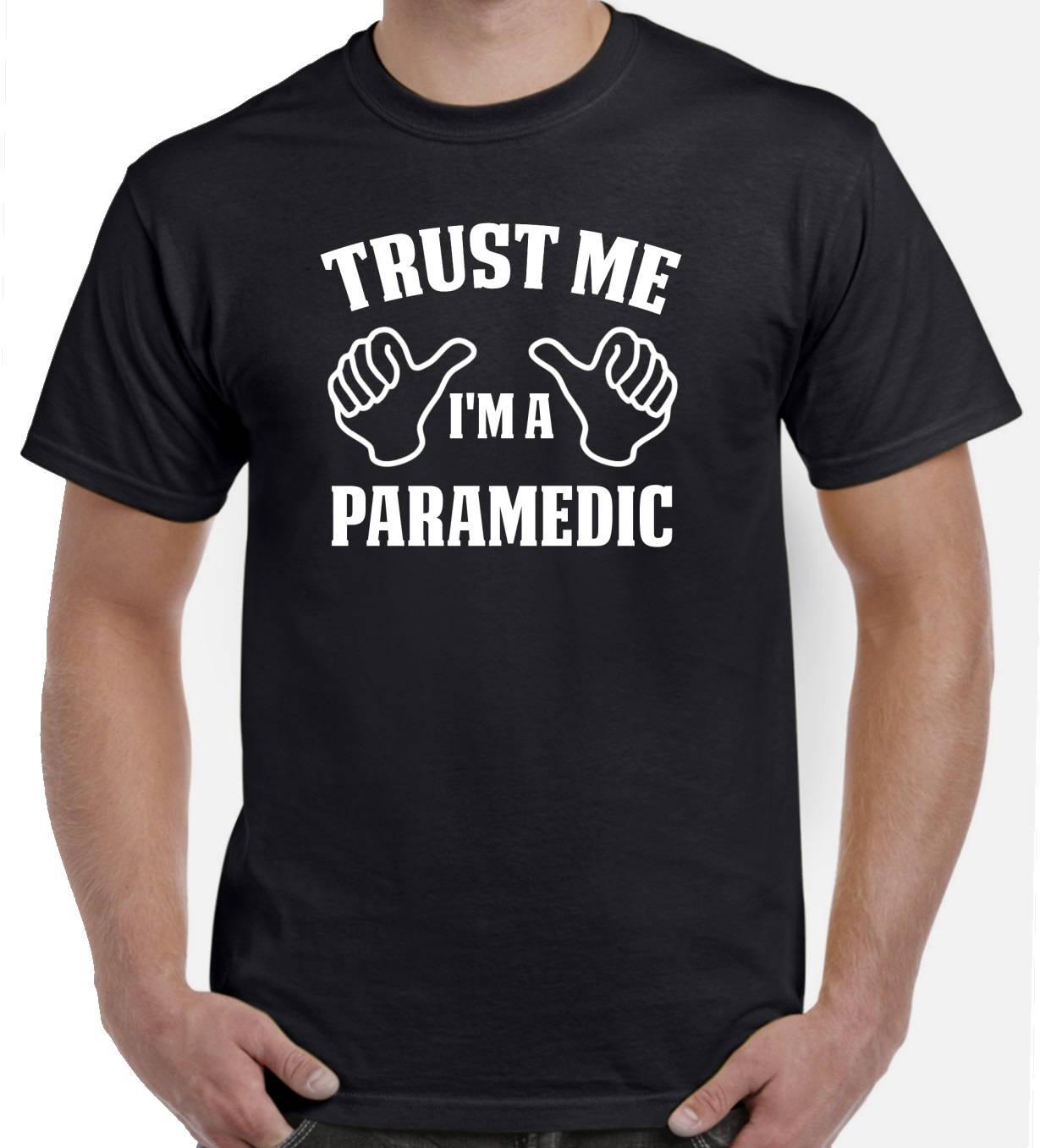 Paramedic Shirt Trust Me Im A Paramedic T Shirt Paramedic Etsy