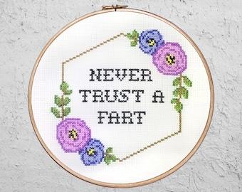Never Trust A Fart - Modern Cross Stitch PDF - Instant Download