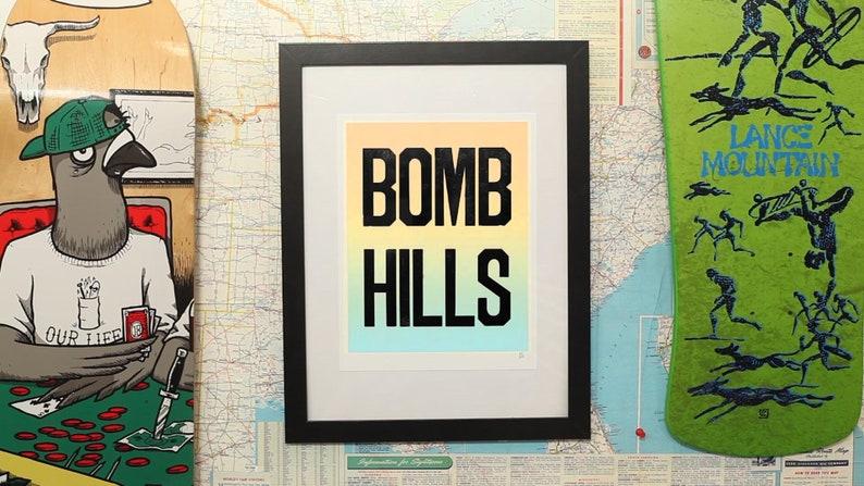 BOMB HILLS Letterpress Skateboard Print Rainbow Fade