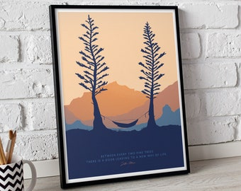 HAMMOCK TWO PINES 8x10 • Giclee Fine Art Print •Camping Inspirational John Muir Quote Mountain Landscape, Get Hiking Outdoors Exploration