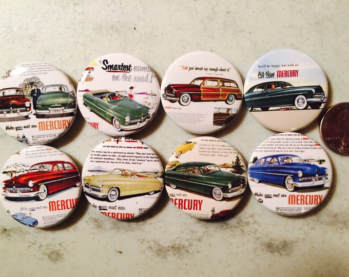 8 Ford Mercury Button magnets, pinbacks. Vintage Retro Set 1 Several Button Sizes and Styles