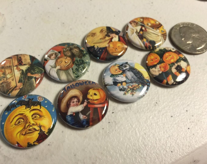 8 Halloween Fridge Magnet buttons, pinbacks, flatbacks Set 1, you choose size and style
