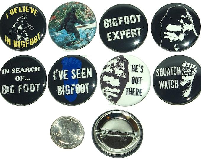 8 Bigfoot, Sasquatch, Yeti Pinback Buttons, fridge magnet buttons, flatbacks. Several Sizes, you choose!