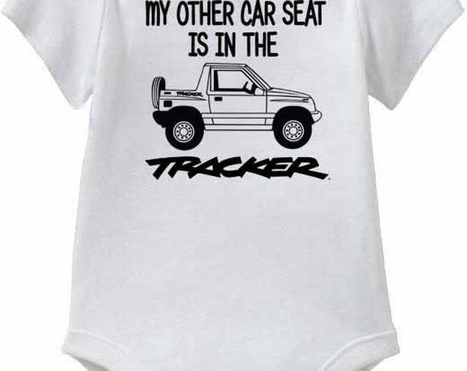 "Suzuki Sidekick, or Geo Tracker Baby Onesies or Toddler T-Shirt ""My other Car Seat"""